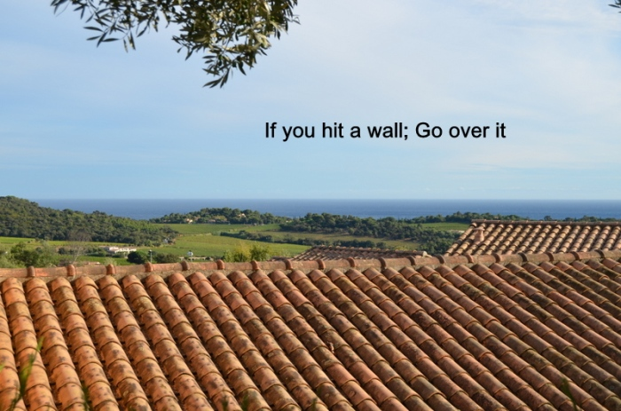 If You Hit A wall - Somehwere in The South of France